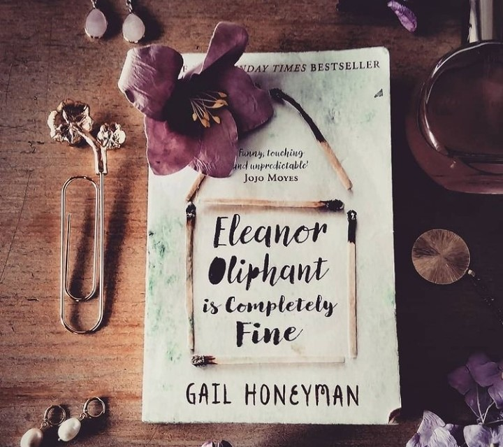 Eleanor Oliphant is Completely Fine by Gail Honeyman | Book Review