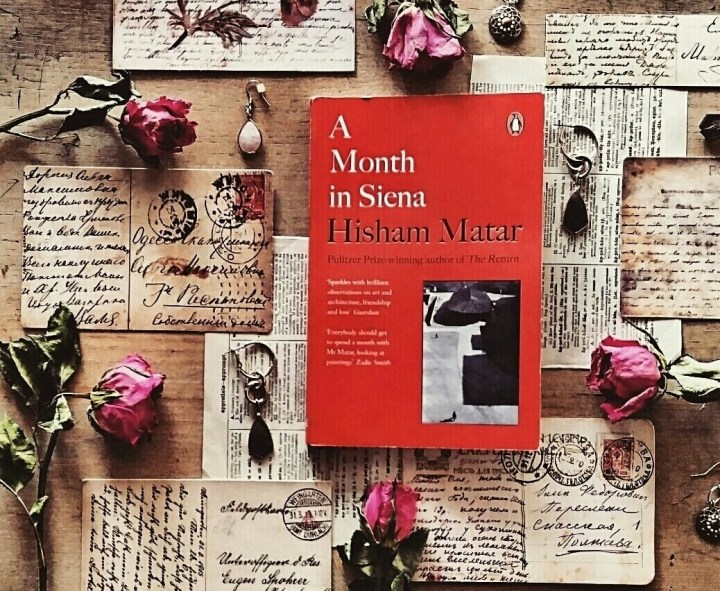 A Month in Siena by Hisham Matar | Book Review