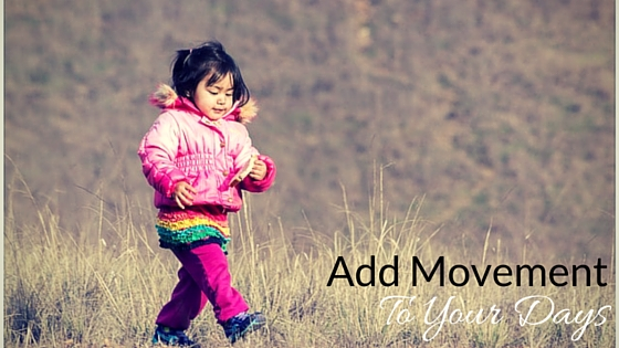 Add Movement To Your Days