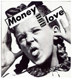 barbara-kruger-untitled-money-can-buy-you-love