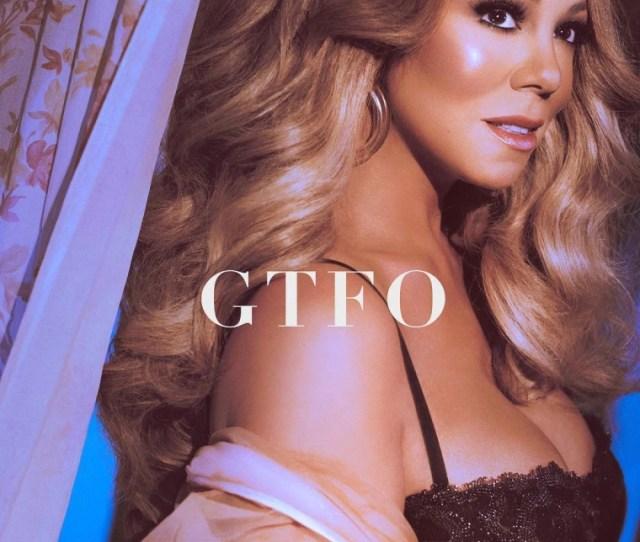 Mariah Carey Shares New Song Gtfo