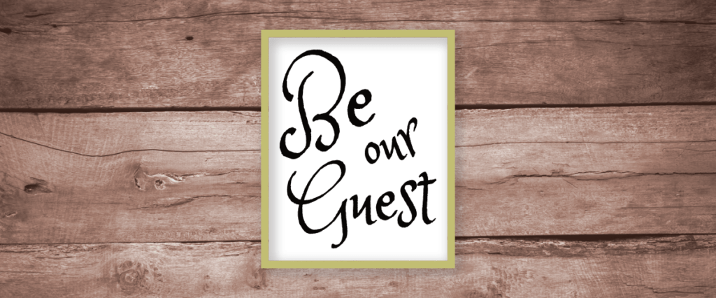 graphic relating to Be Our Guest Printable titled Be Our Visitor No cost Printable Wall Artwork -