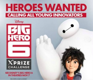 Big Hero 6 XPRIZE Challenge contest