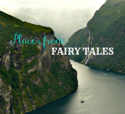 places from fairy tales feature