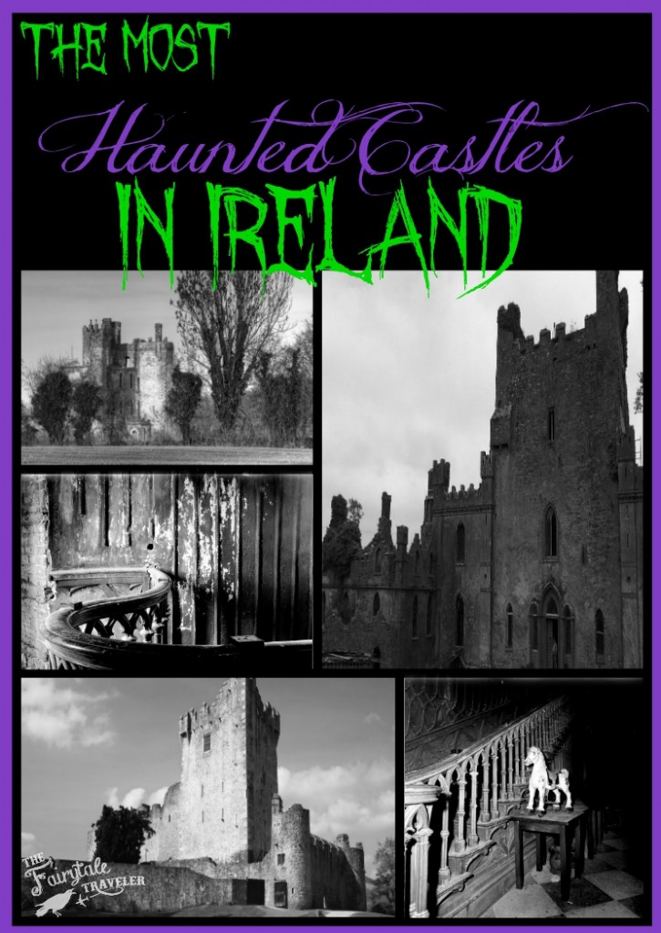 Haunted Castles in Ireland