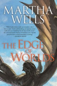 The Edge of Worlds by Martha Wells, book release in 2016, Sci-Fi, Fantasy, 2016 sci-fi and fantasy book releases