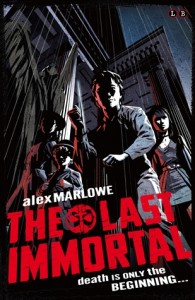 The Last immortal by Alex Marlowe, Book release 2016, 2016 sci-fi and fantasy book releases