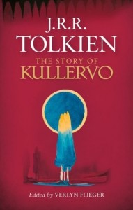 The Story of Kullervo by J.R.R. Tolkien, Sci-Fi, Fantasy book released 2016, 2016 sci-fi and fantasy book releases