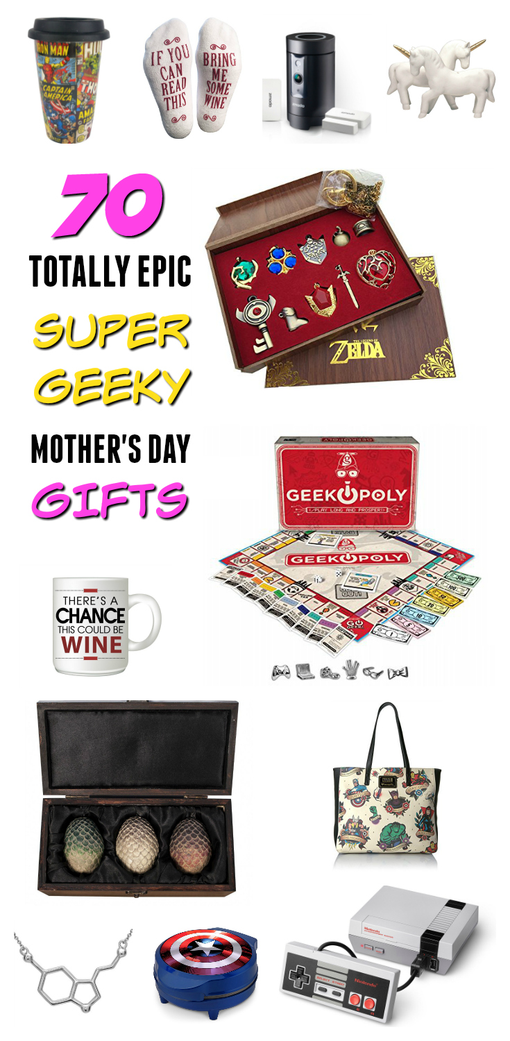 Geeky Mothers Day Gifts