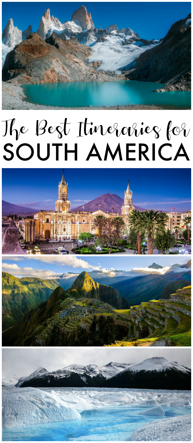 the best itineraries for South America