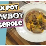 Cheesy Cowboy Casserole In The Slowcooker | Crocktober 2017