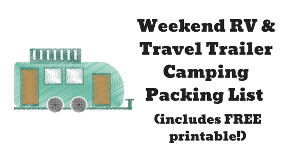 photograph regarding Rv Checklist Printable titled Weekend Family vacation RV and Generate Trailer Tenting Packing Checklist
