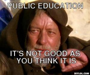 Public Education: Not as Good as You Think It Is
