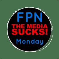 Media Sucks Monday