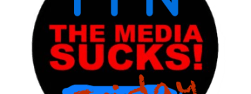 Media Sucks Friday MSF