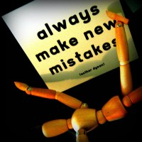 Make New Mistakes by elycefeliz at Flickr