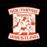 Here's the Most Updated Cast for Southpaw Regional Wrestling