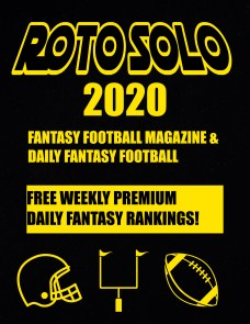 Roto Solo Fantasy Football Magazine and Daily Fantasy Football