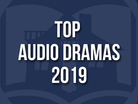 Top 10 Audio Dramas Of 2019 The Fantasy Inn
