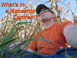 What's in a Monsanto Contract? - The Farmer's Life