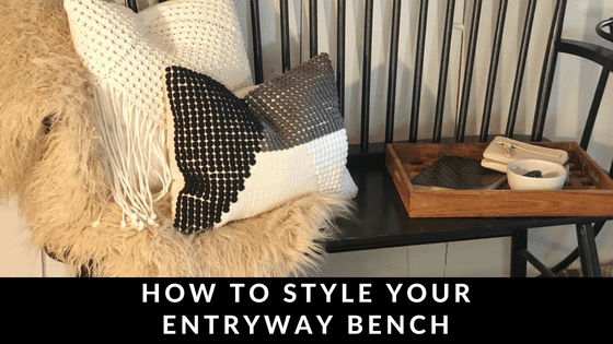 HOW TO STYLE YOUR ENTRYWAY BENCH