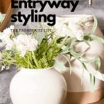 Easy Entryway styling, to vases with white florals