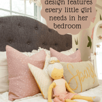 5 must have design features every little girl needs in her bedroom