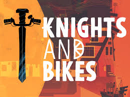 Knights and Bikes 1