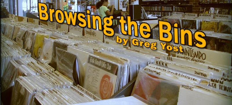 Browsing the Bins by Greg Yost