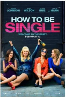 Be the first to see – How to be Single (multiple cities 50 to choose from)