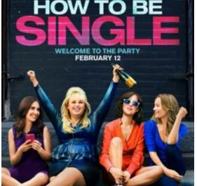 Gainesville see How to be Single on 2/9 (click for your Free Tickets)