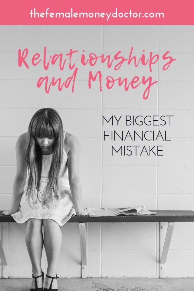 relationships and money my biggest financial mistake. Title picture with a sad women sitting on a bench.