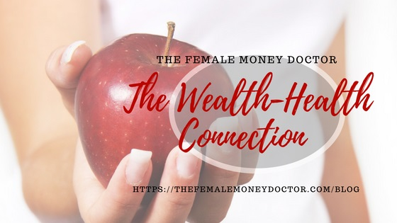 The Wealth-Health Connection - how does it affect you?