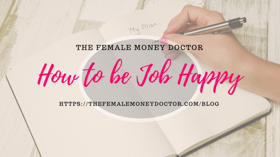 how to be happy in your job
