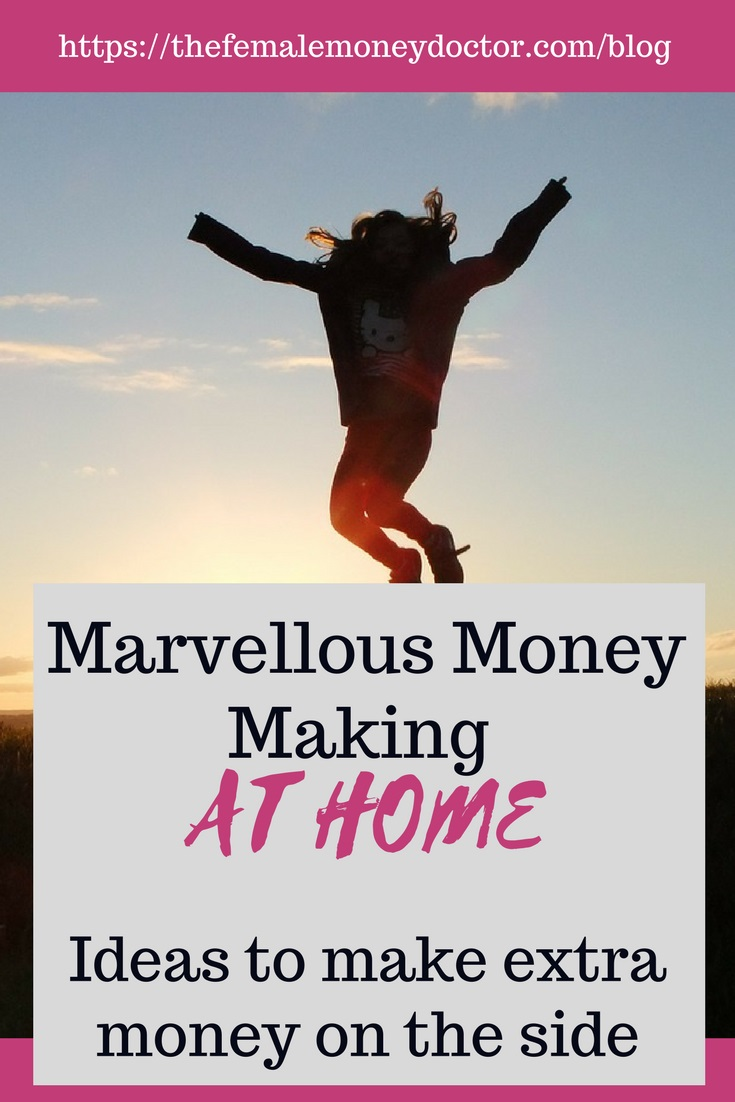Marvellous Money Making At Home - Ideas to make extra money (#3)