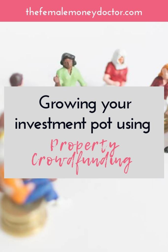 growing you investment pot using property crowdfunding