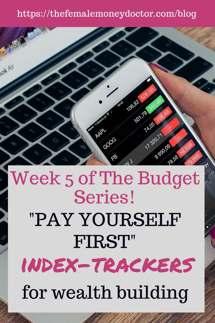 """Pay yourself first"" - Index-trackers for wealth building"