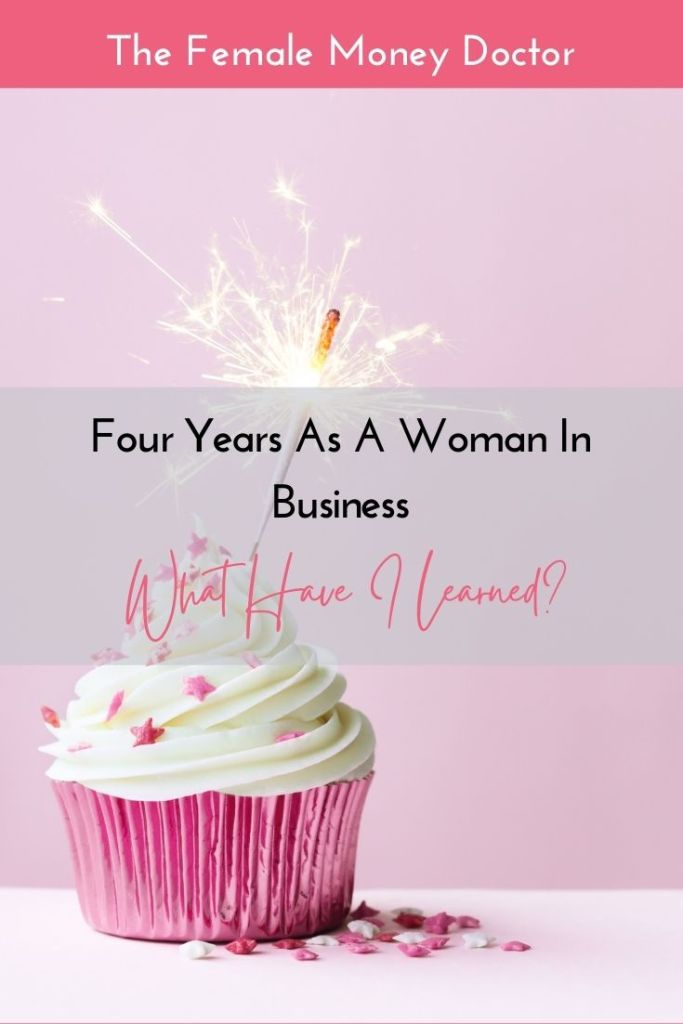 4 years as a Woman in Business. What have I learned?