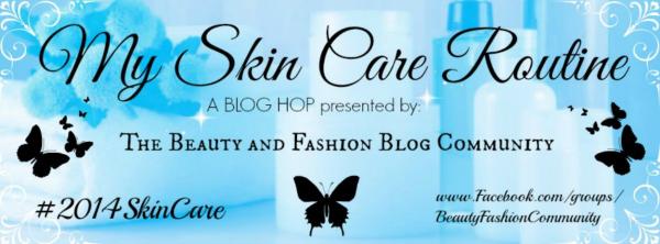 My Skin Care Routine (Blog Hop!)