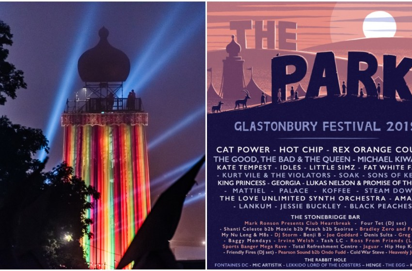 Glastonbury 2019: The Park line-up and new creations revealed