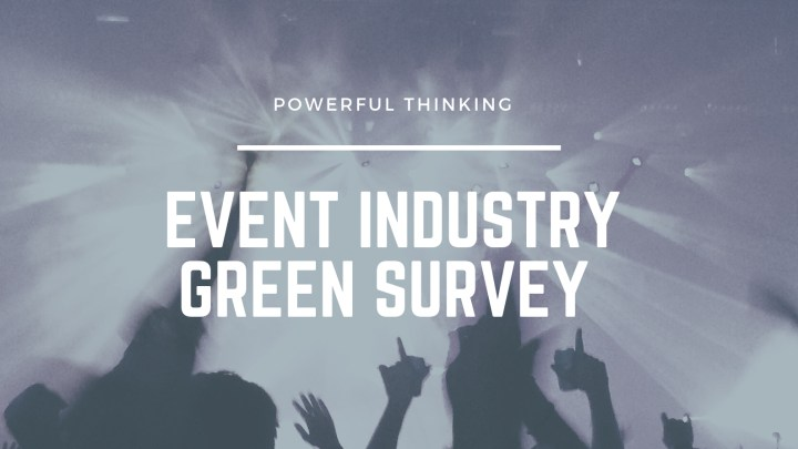 Event Industry Green Survey Powerful Thinking