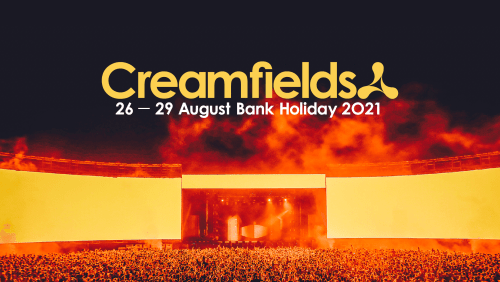 More artists for Creamfields 2021