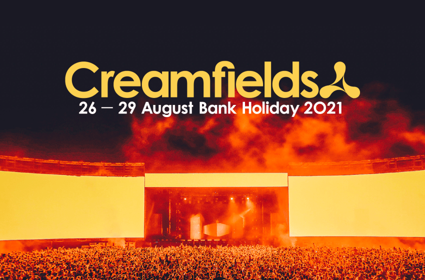 Creamfields announce more acts for 2021 edition