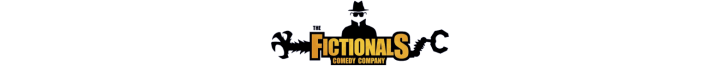 The Fictionals Comedy Company