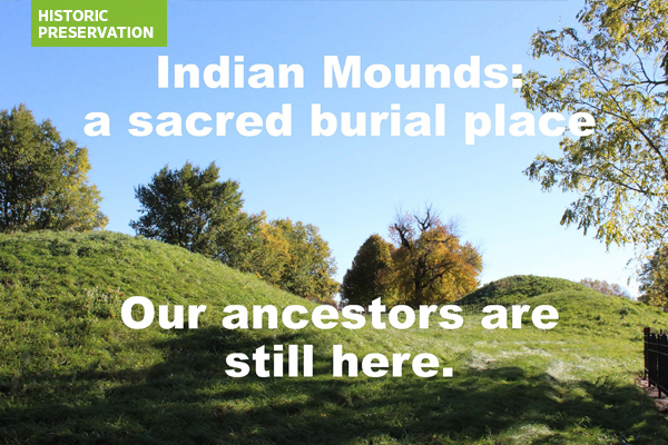 Indian Mounds: a sacred burial place