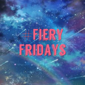 Fiery Friday @ The Fiery Explorer
