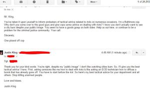 An email exchange between Justin King and someone claiming to be a Baltimore cop.