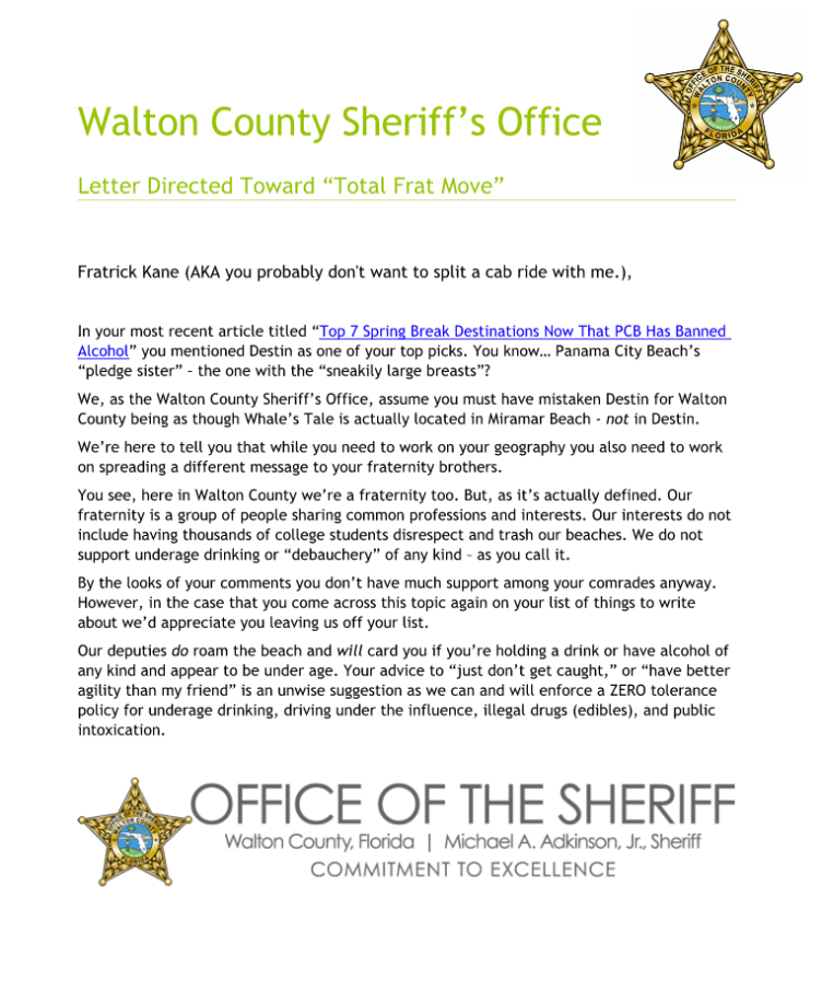 The letter sent to the website. Guys, read this aloud and really listen to the wording of this letter. Walton County is not the place for a Spring Break revolving around date rape, fighting, or anything like that.  Image source: totalfratmove.com