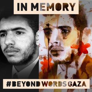 Raed Hani Abu Hani Age: 31 #BeyondWordsGaza