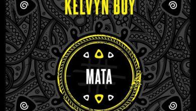 Photo of Kelvyn Boy – Mata (Prod by Samsney)